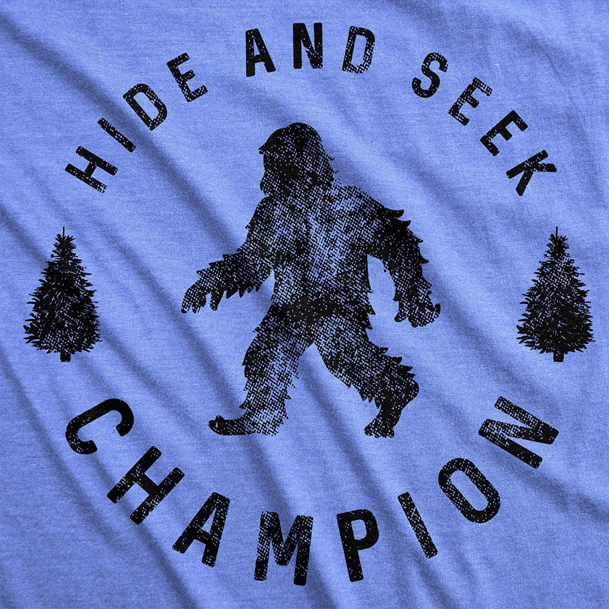 Mens Hide and Seek Champion T Shirt Funny Bigfoot Tee Humor Cool Graphic Print